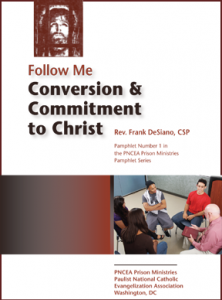 Follow Me. Conversion and Commitment to Christ