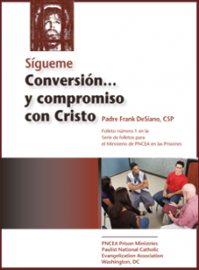 Follow Me. Conversion and Commitment to Christ Spanish