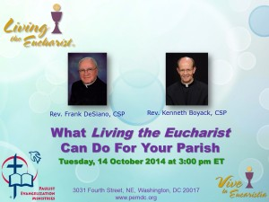 Fr. Boyack, CSP and Fr. DeSiano, CSP present on how Living the Eucharist can transform your parish.
