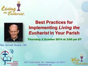 Fr. Ken Boyack presents on best practices for Living the Eucharist.