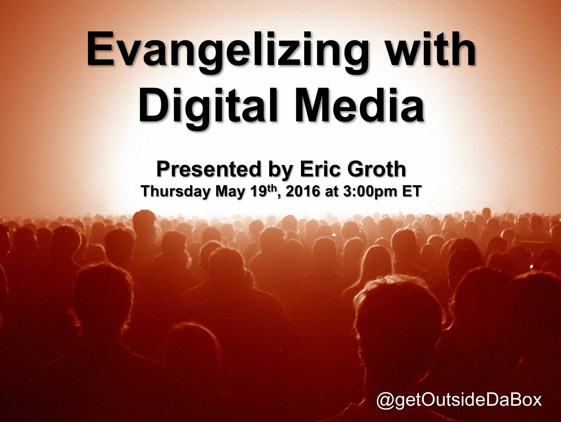 5 19 16 Evangelizing with Digital Media Header
